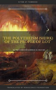 http://www.renascencefoundation.com/history/what-was-the-reality-of-polytheism-shirk-for-the-nation-of-lot/.html